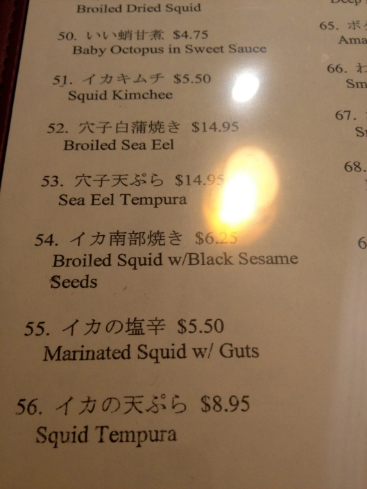 Also, squid with guts.